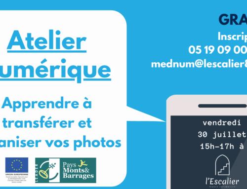 Atelier numérique : Apprendre à transférer et organiser ses photos – 30 juillet